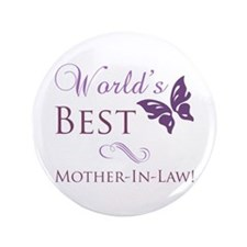 """World's Best Mother-In-Law 3.5"""" Button"""
