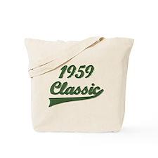 Funny Funny birthday 1959 Tote Bag