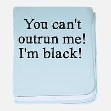 i'm black! baby blanket