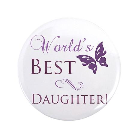 "World's Best Daughter 3.5"" Button"