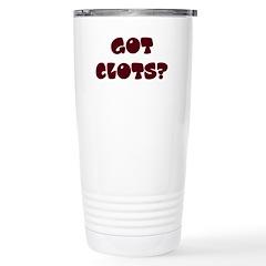 Got Clots? Travel Mug