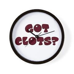 Got Clots? Wall Clock