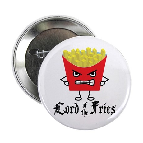 "Lord of Fries 2.25"" Button"
