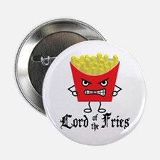 """Lord of Fries 2.25"""" Button"""