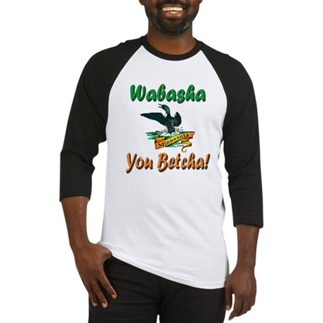 Wabasha You Betcha Baseball Jersey