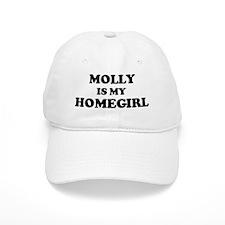 Molly Is My Homegirl Baseball Cap