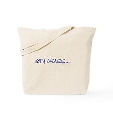 GOT A Ukulele bag for life