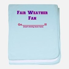 Fair weather fan baby blanket