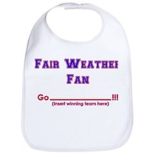 Fair weather fan Bib