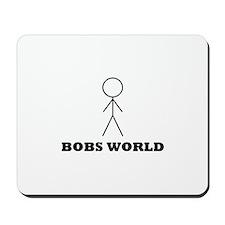 Bobs World Mousepad