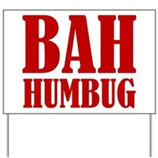 Bah Humbug Yard Sign