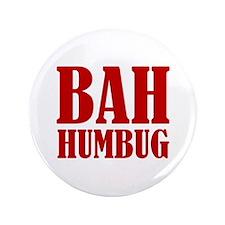 """Bah Humbug 3.5"""" Button"""