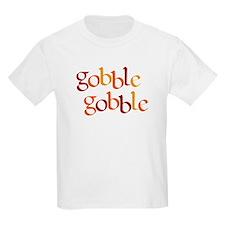 Gobble Gobble T-Shirt