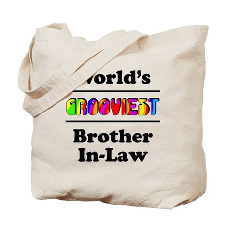 World's Grooviest Brother-In-Law Tote Bag