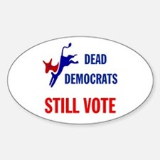 THEY KEEP ON VOTING Sticker (Oval 10 pk)