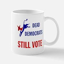THEY KEEP ON VOTING Mug