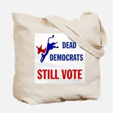 THEY KEEP ON VOTING Tote Bag