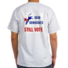 THEY KEEP ON VOTING T-Shirt
