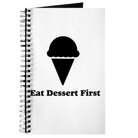 Eat Dessert First Journal