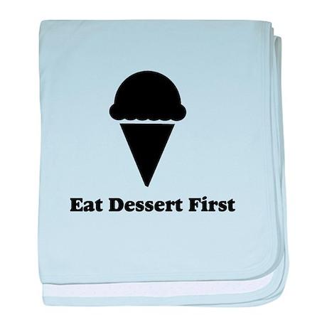 Eat Dessert First baby blanket