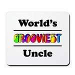World's Grooviest Uncle Mousepad