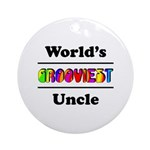 World's Grooviest Uncle Ornament (Round)