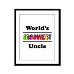World's Grooviest Uncle Framed Panel Print