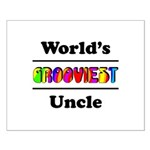 World's Grooviest Uncle Small Poster