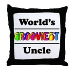 World's Grooviest Uncle Throw Pillow