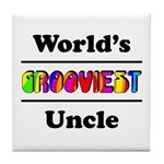 World's Grooviest Uncle Tile Coaster