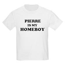 Pierre Is My Homeboy Kids T-Shirt