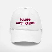 Future Mrs. Kasper Baseball Baseball Cap