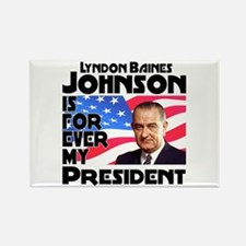 LBJ 4ever Rectangle Magnet