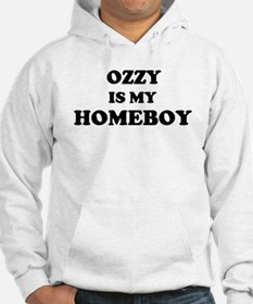 Ozzy Is My Homeboy Hoodie