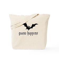 Guano Happens Tote Bag