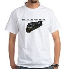 Still Plays With Trains Shirt