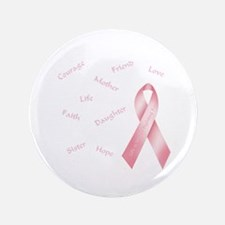 "Courage, Hope & Love 3.5"" Button (100 pack)"