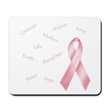Courage, Hope & Love Mousepad
