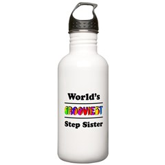 World's Grooviest Step Sister Water Bottle