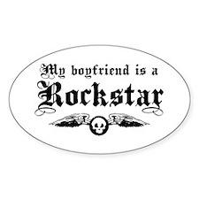 My Boyfriend is a Rockstar Oval Decal
