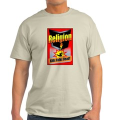 Religion: Kills Folks Dead! T-Shirt