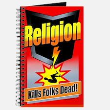 Religion: Kills Folks Dead! Journal