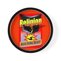 Religion: Kills Folks Dead! Wall Clock