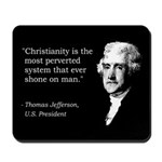 Thomas Jefferson Quote Mousepad