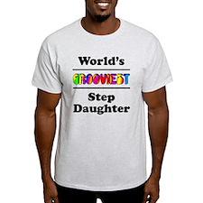 World's Grooviest Step Daughter T-Shirt