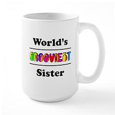World's Grooviest Sister Mug