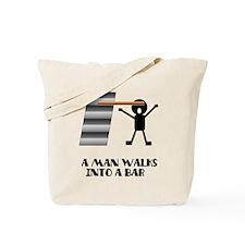 A Man Walks Into A Bar Joke Tote Bag