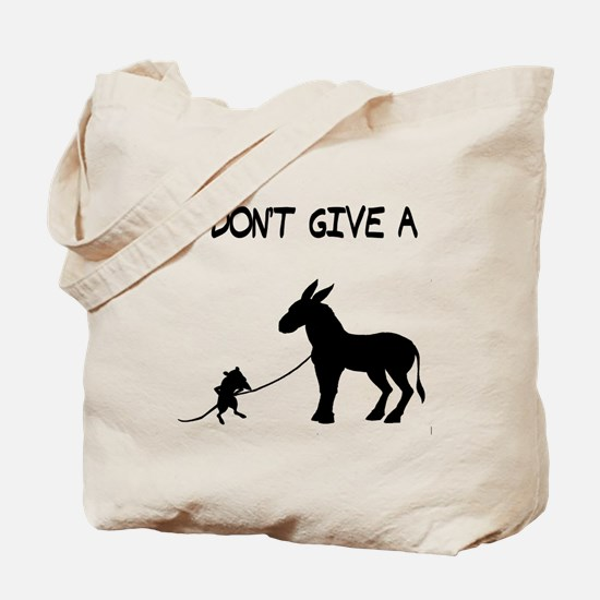 I Don't Give A Rat's Ass Tote Bag