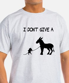 I Don't Give A Rat's Ass T-Shirt