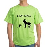 I Don't Give A Rat's Ass Green T-Shirt